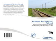 Borítókép a  Richmond And York River Railroad - hoz