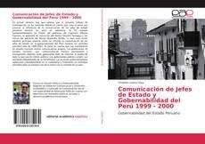 Buchcover von Comunicación de Jefes de Estado y Gobernabilidad del Perú 1999 - 2000