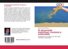 Bookcover of El desarrollo espiritual, humano y sostenible