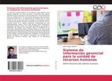 Borítókép a  Sistema de información gerencial para la unidad de recursos humanos - hoz