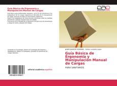 Guía Básica de Ergonomía y Manipulación Manual de Cargas的封面