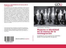 Buchcover von Mujeres e identidad en el marco de la reintegración