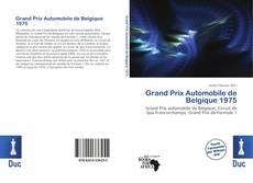 Bookcover of Grand Prix Automobile de Belgique 1975