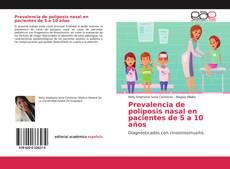 Обложка Prevalencia de poliposis nasal en pacientes de 5 a 10 años