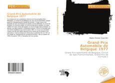 Bookcover of Grand Prix Automobile de Belgique 1977
