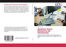 Bookcover of Análisis Socio Histórico de Venezuela