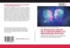 Borítókép a  La Dimension Social de La Universidad y El Aprendizaje-Servicio - hoz