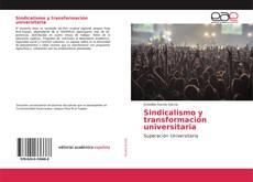 Portada del libro de Sindicalismo y transformación universitaria