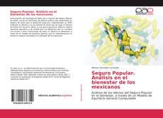 Bookcover of Seguro Popular. Análisis en el bienestar de los mexicanos
