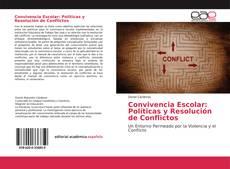 Copertina di Convivencia Escolar: Políticas y Resolución de Conflictos