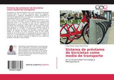 Bookcover of Sistema de préstamo de bicicletas como medio de transporte