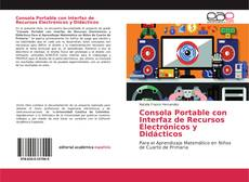 Portada del libro de Consola Portable con Interfaz de Recursos Electrónicos y Didácticos