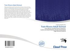 Capa do livro de Twin Rivers Adult School