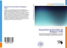 Bookcover of Grand Prix Automobile de Belgique 1995