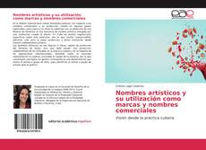 Bookcover of Nombres artísticos y su utilización como marcas y nombres comerciales