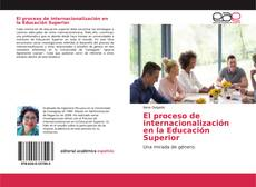 Portada del libro de El proceso de internacionalización en la Educación Superior