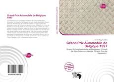 Bookcover of Grand Prix Automobile de Belgique 1997