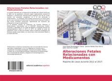 Bookcover of Alteraciones Fetales Relacionadas con Medicamentos