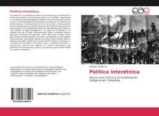 Portada del libro de Política interétnica