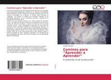 """Bookcover of Caminos para """"Aprender a Aprender"""""""