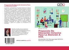 Capa do livro de Propuesta De Educación Inclusiva Para La Atención A ECD.
