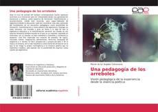 Обложка Una pedagogía de los arreboles