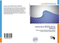 Couverture de James Eyre (British Army Officer)