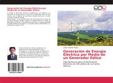 Обложка Generación de Energía Eléctrica por Medio de un Generador Eólico