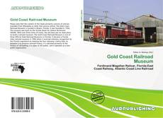 Gold Coast Railroad Museum kitap kapağı