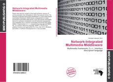 Bookcover of Network-Integrated Multimedia Middleware