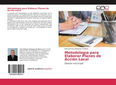 Bookcover of Metodología para Elaborar Planes de Acción Local