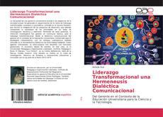 Portada del libro de Liderazgo Transformacional una Hermeneusis Dialéctica Comunicacional
