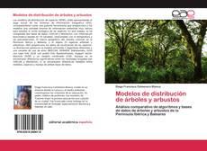 Portada del libro de Modelos de distribución de árboles y arbustos