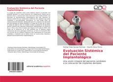 Couverture de Evaluación Sistémica del Paciente Implantológico