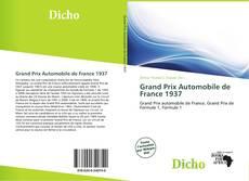 Bookcover of Grand Prix Automobile de France 1937