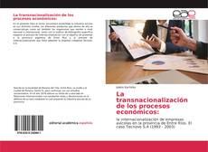 Bookcover of La transnacionalización de los procesos económicos: