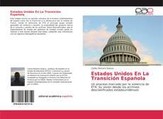 Bookcover of Estados Unidos En La Transición Española