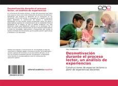 Copertina di Desmotivación durante el proceso lector, un análisis de experiencias