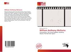 Bookcover of William Anthony McGuire
