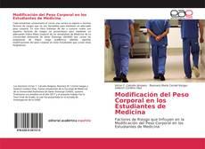 Bookcover of Modificación del Peso Corporal en los Estudiantes de Medicina