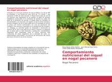 Bookcover of Comportamiento nutricional del níquel en nogal pecanero