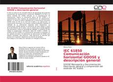 Bookcover of IEC 61850 Comunicación horizontal GOOSE y descripción general