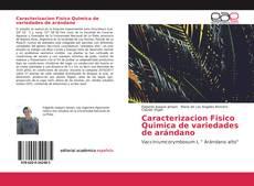 Caracterizacion Fisico Quimica de variedades de arándano的封面