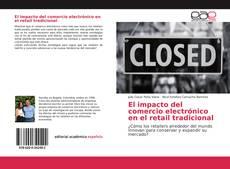 Обложка El impacto del comercio electrónico en el retail tradicional