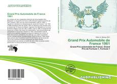 Buchcover von Grand Prix Automobile de France 1961