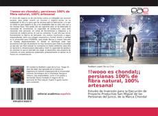 Bookcover of !!wooo es chondal¡¡ persianas 100% de fibra natural, 100% artesanal