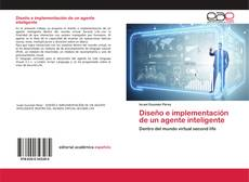 Bookcover of Diseño e implementación de un agente inteligente
