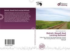 Borítókép a  Detroit, Howell And Lansing Railroad - hoz
