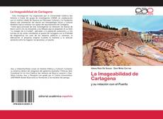 Bookcover of La Imageabilidad de Cartagena