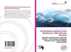 Bookcover of 4th Brigade Combat Team (Airborne), 25th Infantry Division
